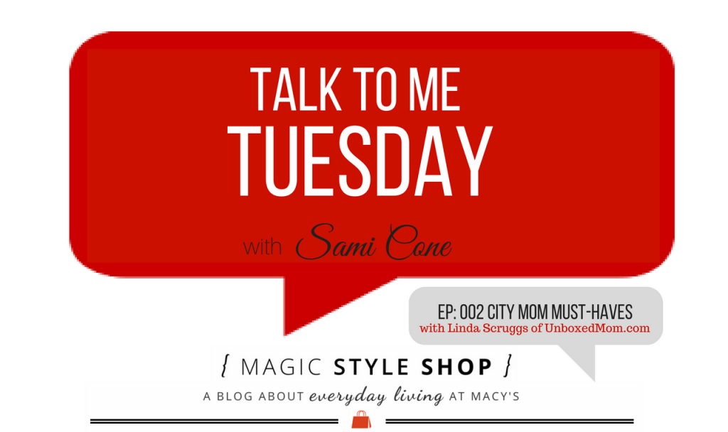 City-Mom-Must-Haves-Talk-to-Me-Tuesday-002-Linda-Scruggs