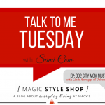 3 City Mom Must-Haves {Talk to Me Tuesday}