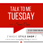 Talk to Me Tuesday: Theme Park Must-Haves