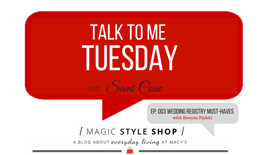Wedding-Registry-Must-Haves-Talk-to-Me-Tuesday-003-Brenna-Palkki